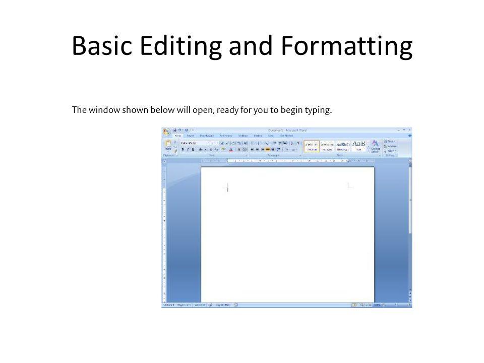 Basic Editing and Formatting