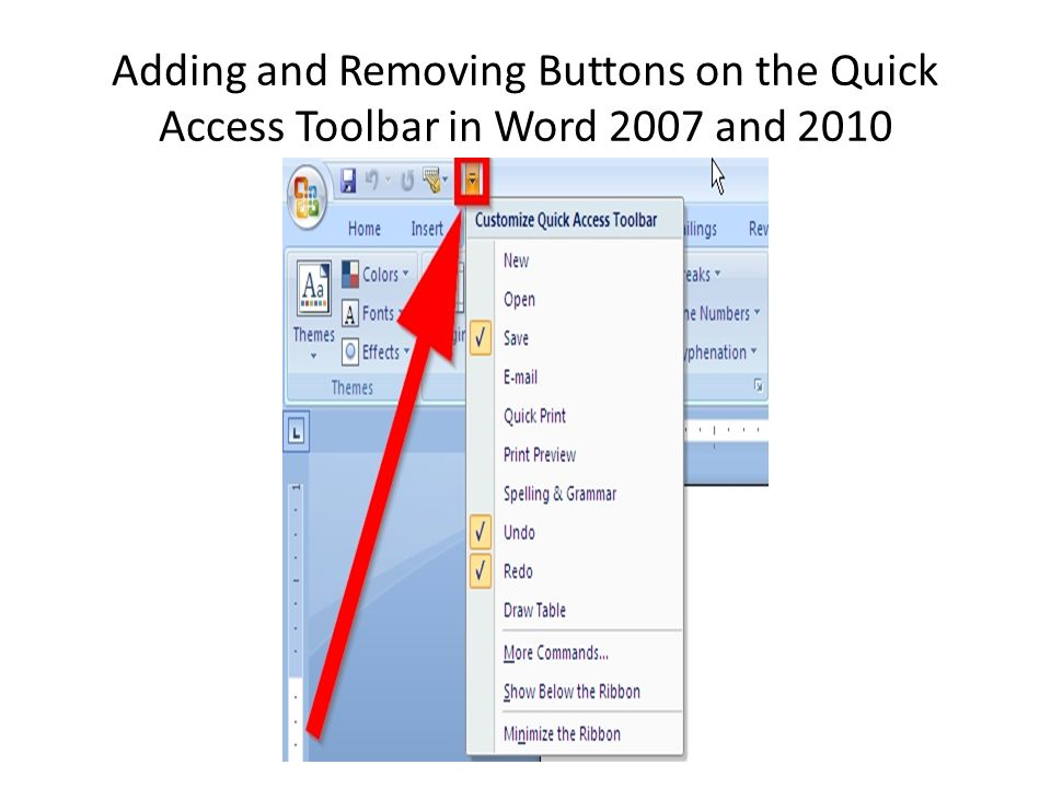 Adding and Removing Buttons on the Quick Access Toolbar in Word 2007 and 2010