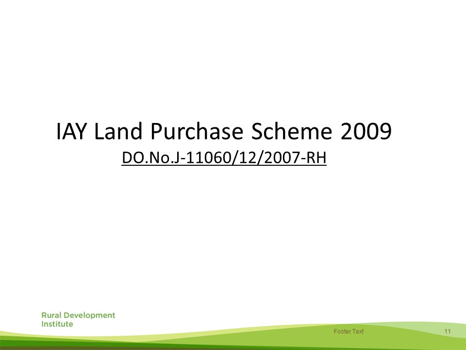 11 Footer Text IAY Land Purchase Scheme 2009 DO.No.J-11060/12/2007-RH