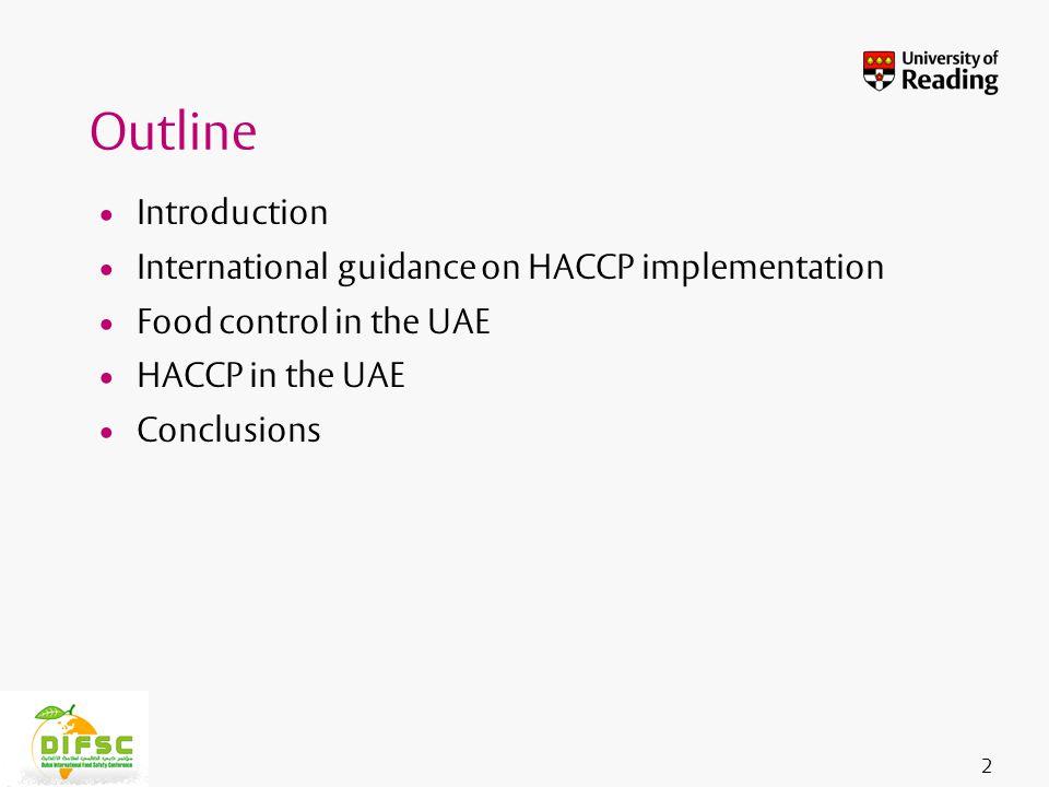 Insert footer on Slide Master UAE is making good progress in meeting international guidance on HACCP implementation.