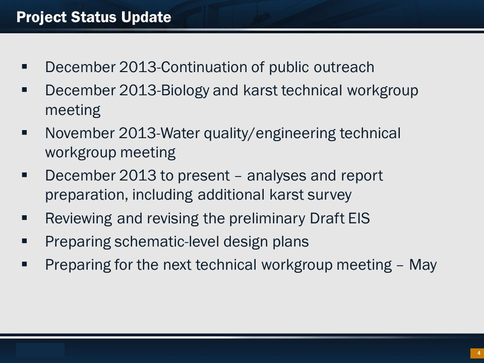 Footer Text 4  December 2013-Continuation of public outreach  December 2013-Biology and karst technical workgroup meeting  November 2013-Water qual