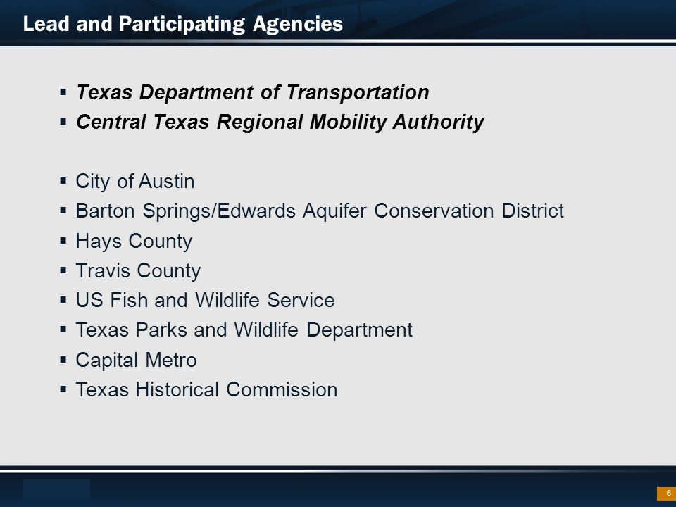 Footer Text  Texas Department of Transportation  Central Texas Regional Mobility Authority  City of Austin  Barton Springs/Edwards Aquifer Conserv