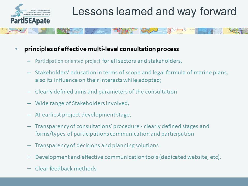 Lessons learned and way forward principles of effective multi-level consultation process – Participation oriented project for all sectors and stakehol
