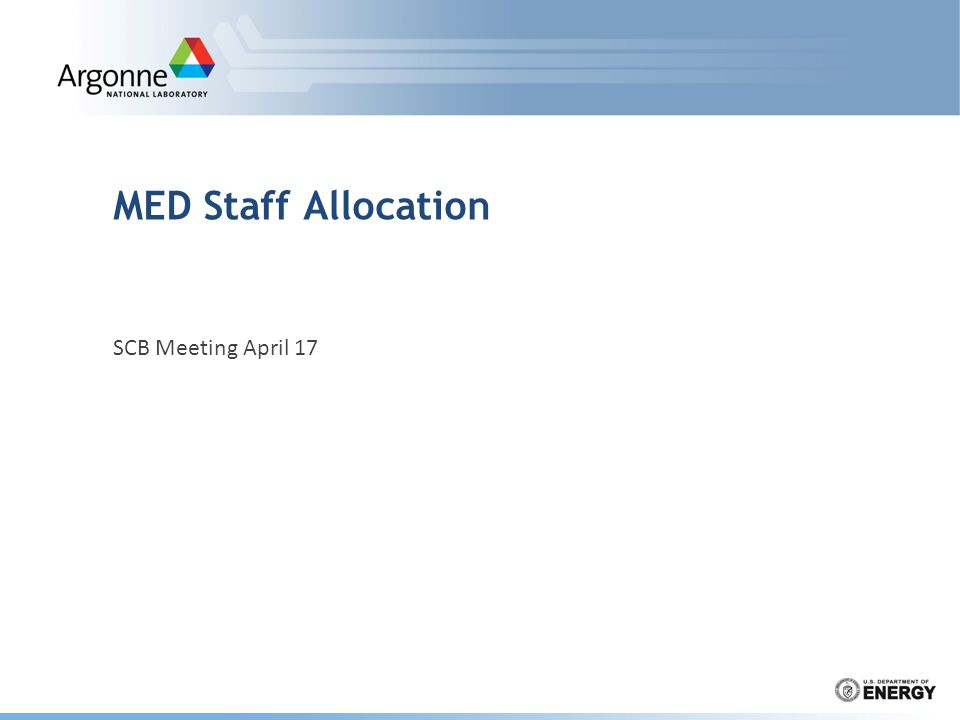 MED Staff Allocation SCB Meeting April 17