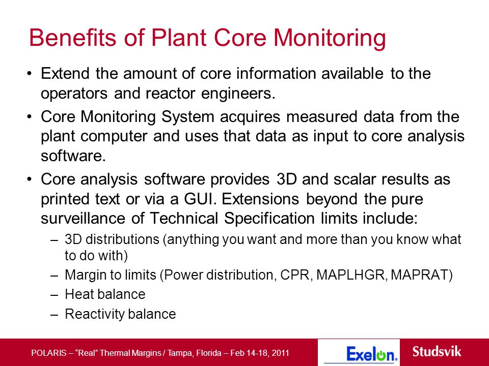 Slide title 36 pt Text 24 pt Bullets level 2 20 pt Benefits of Plant Core Monitoring Extend the amount of core information available to the operators