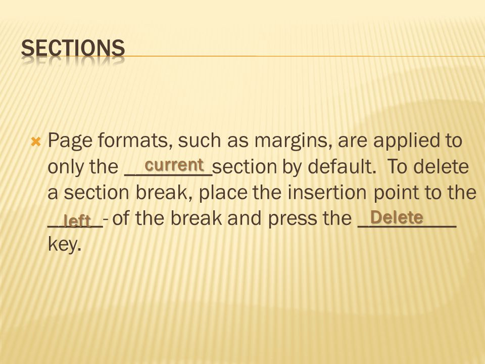  Page formats, such as margins, are applied to only the ________section by default.