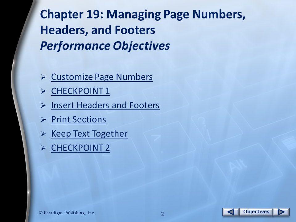 Objectives © Paradigm Publishing, Inc. 1 Objectives