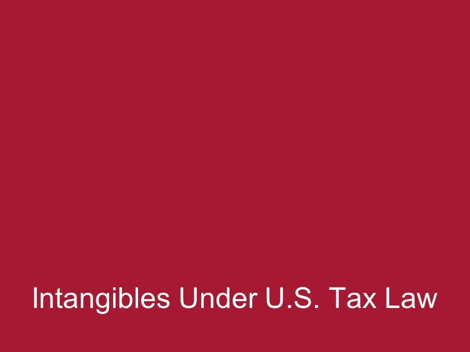 Intangibles Under U.S. Tax Law