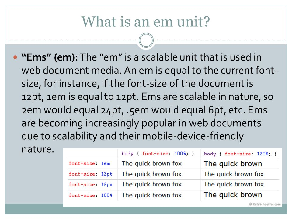 What is an em unit. Ems (em): The em is a scalable unit that is used in web document media.