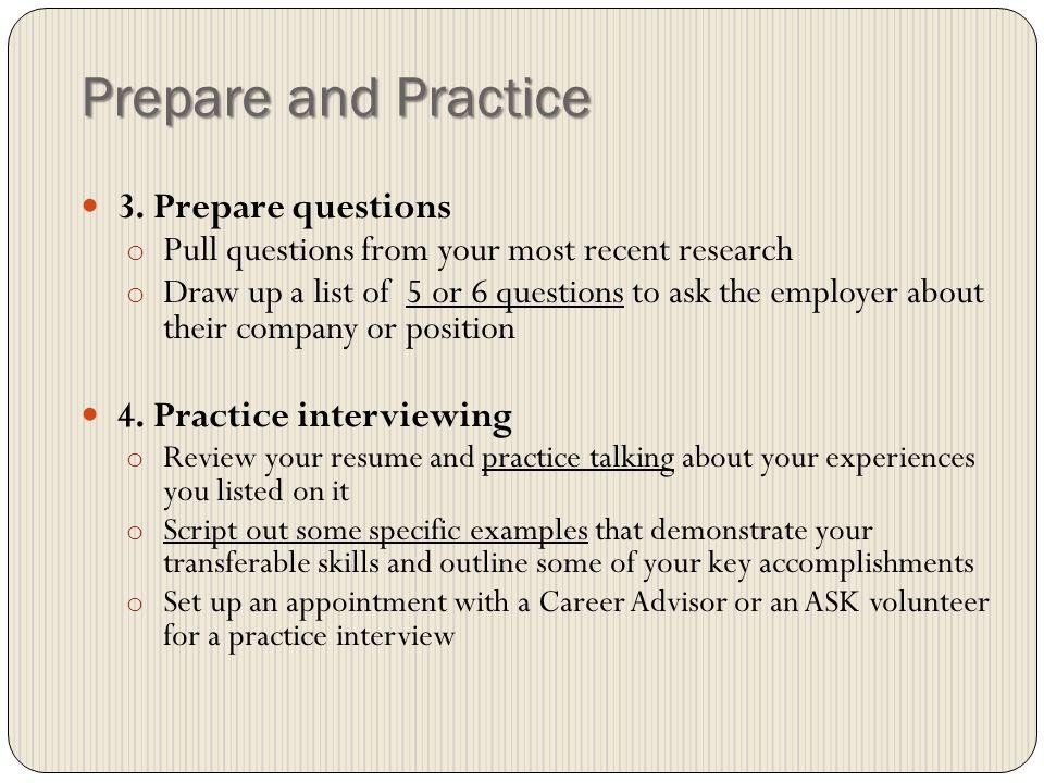 Prepare and Practice 3.