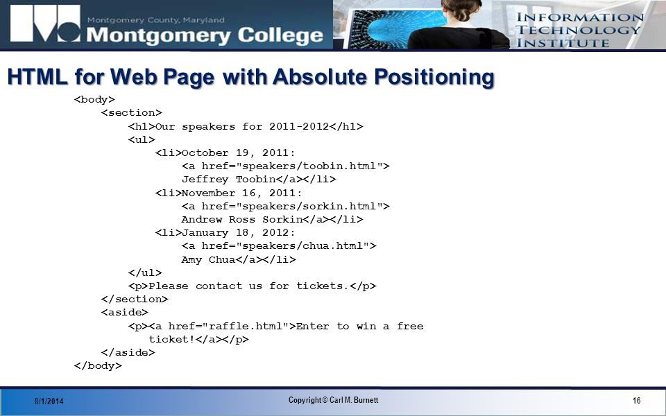 HTML for Web Page with Absolute Positioning 8/1/2014 16 Copyright © Carl M.