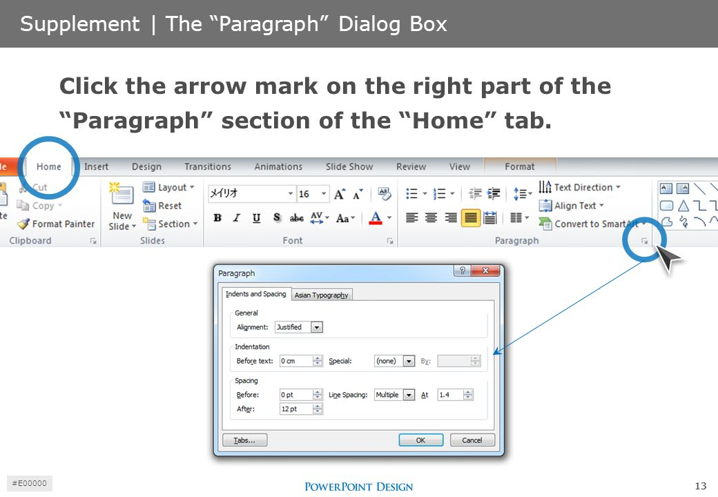 "Supplement | The ""Paragraph"" Dialog Box Click the arrow mark on the right part of the ""Paragraph"" section of the ""Home"" tab. 13 #E00000"