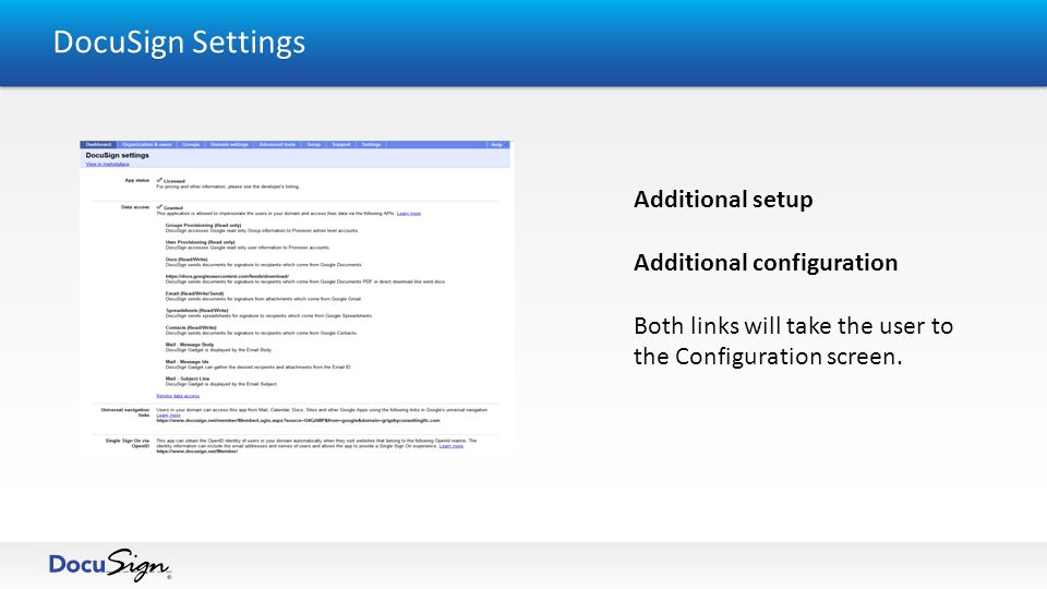 DocuSign Settings Additional setup Additional configuration Both links will take the user to the Configuration screen.