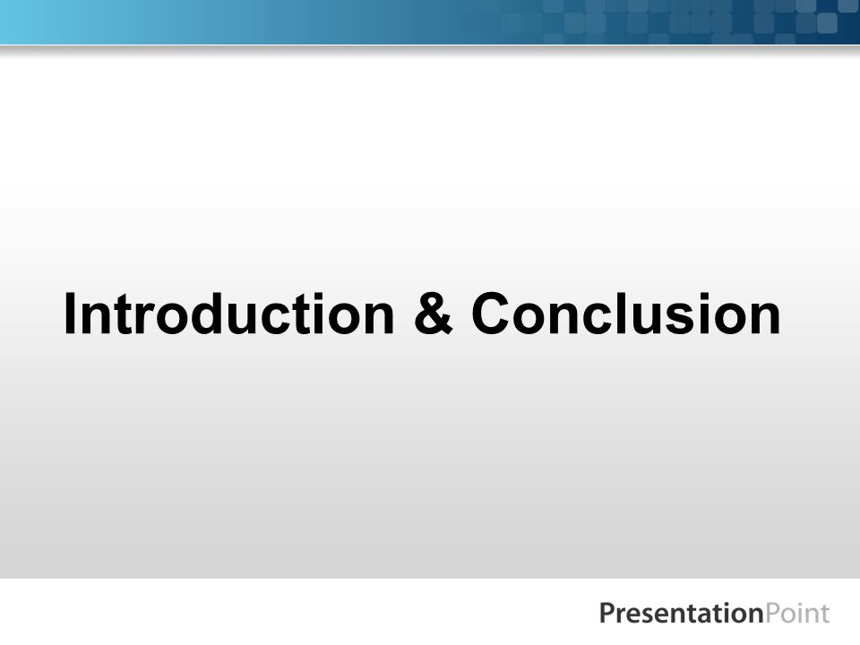 Introduction & Conclusion