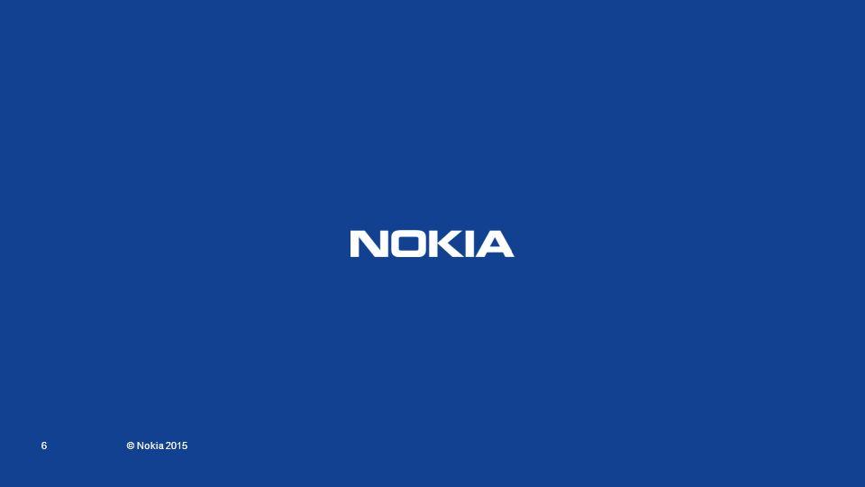 R 18 G 65 B 145 R 0 G 201 B 255 R 104 G 113 B 122 R 216 G 217 B 218 R 168 G 187 B 192 Core and background colors: 6 © Nokia 2015