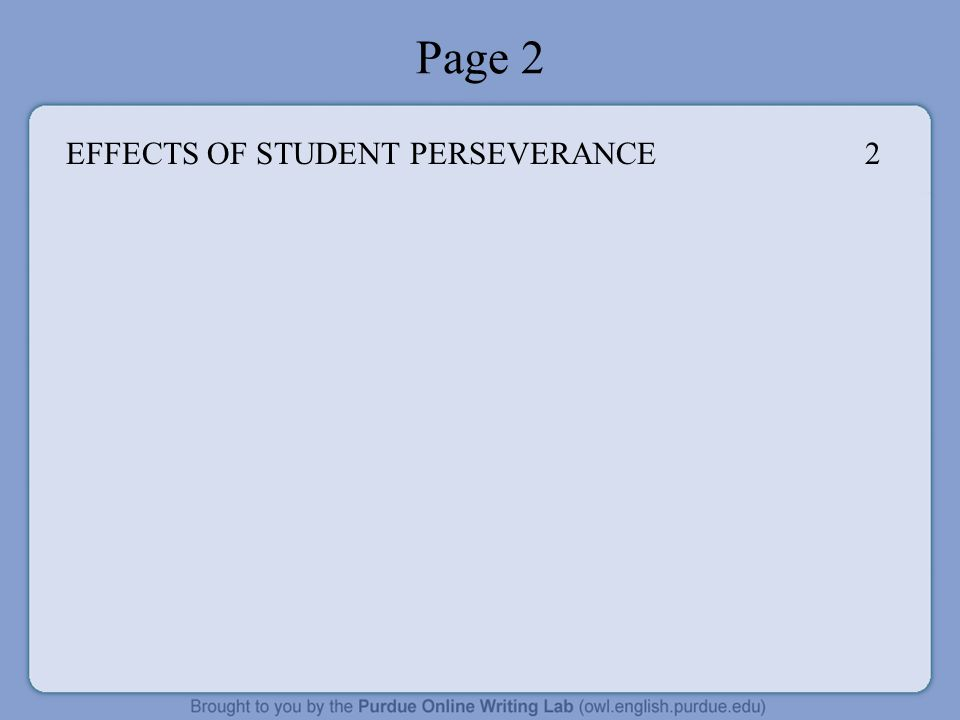 Page 2 EFFECTS OF STUDENT PERSEVERANCE 2