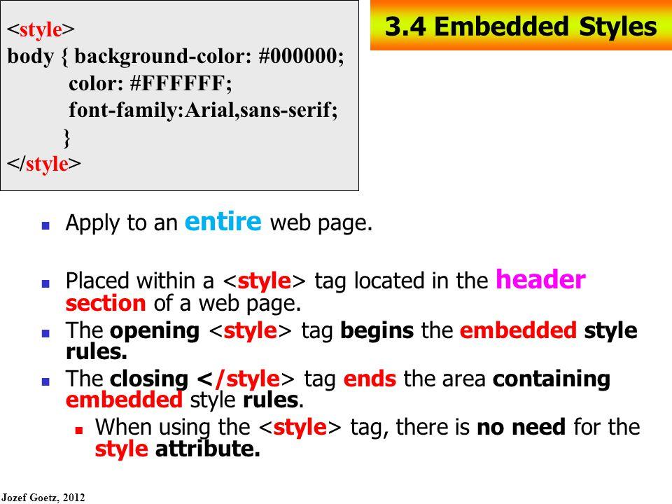 Jozef Goetz, 2012 28 Using Inline Styles HOP 3.1 inline.html