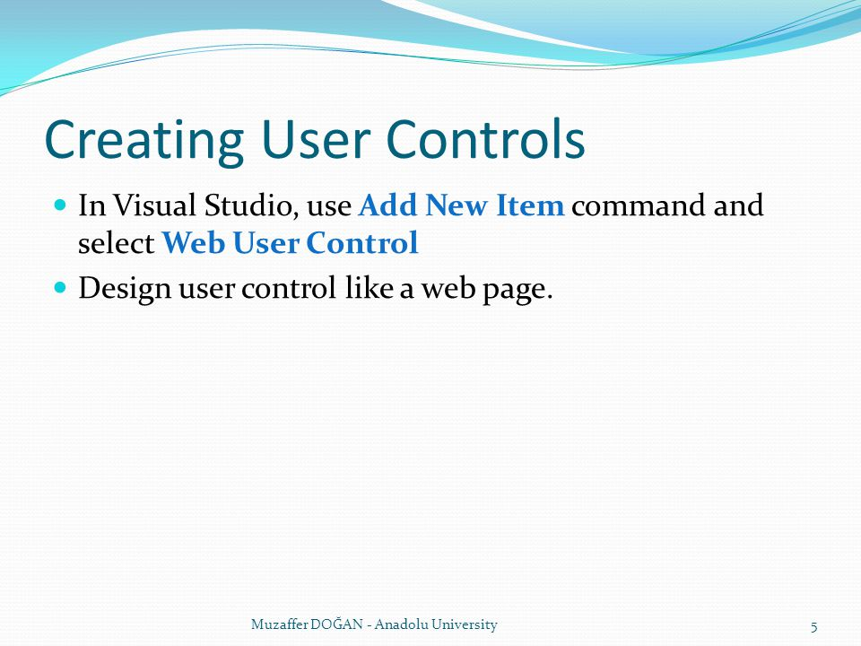 Creating User Controls In Visual Studio, use Add New Item command and select Web User Control Design user control like a web page.