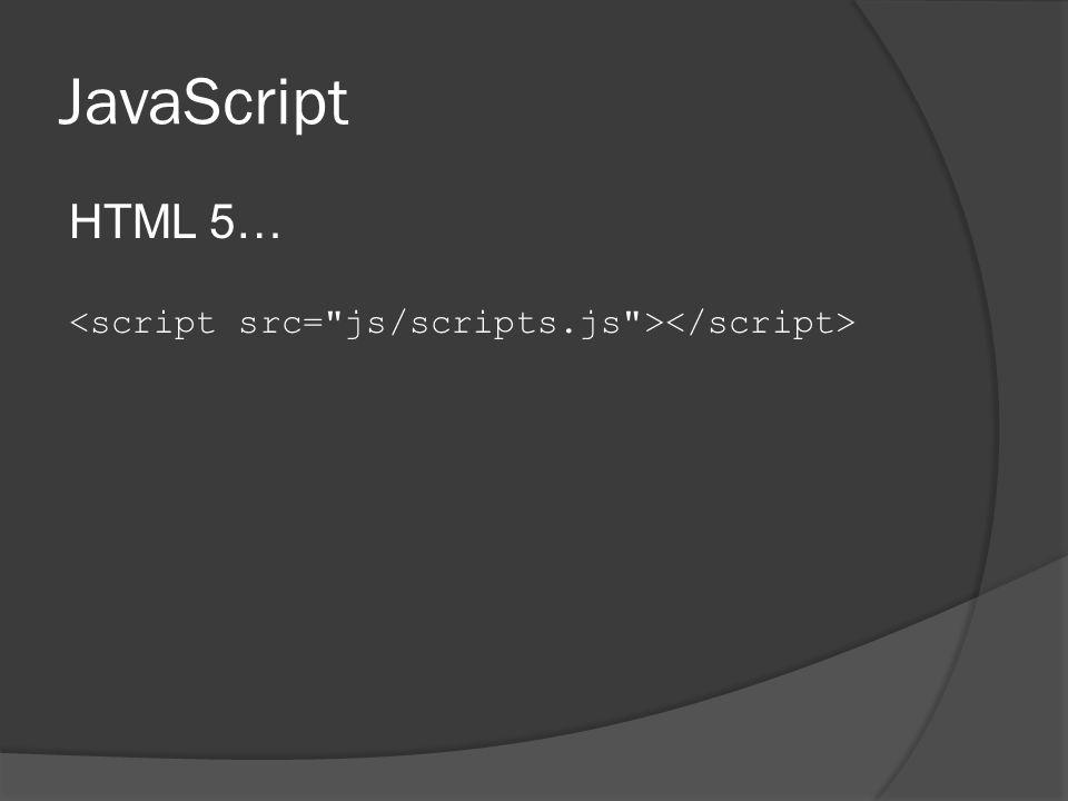 JavaScript HTML 5…
