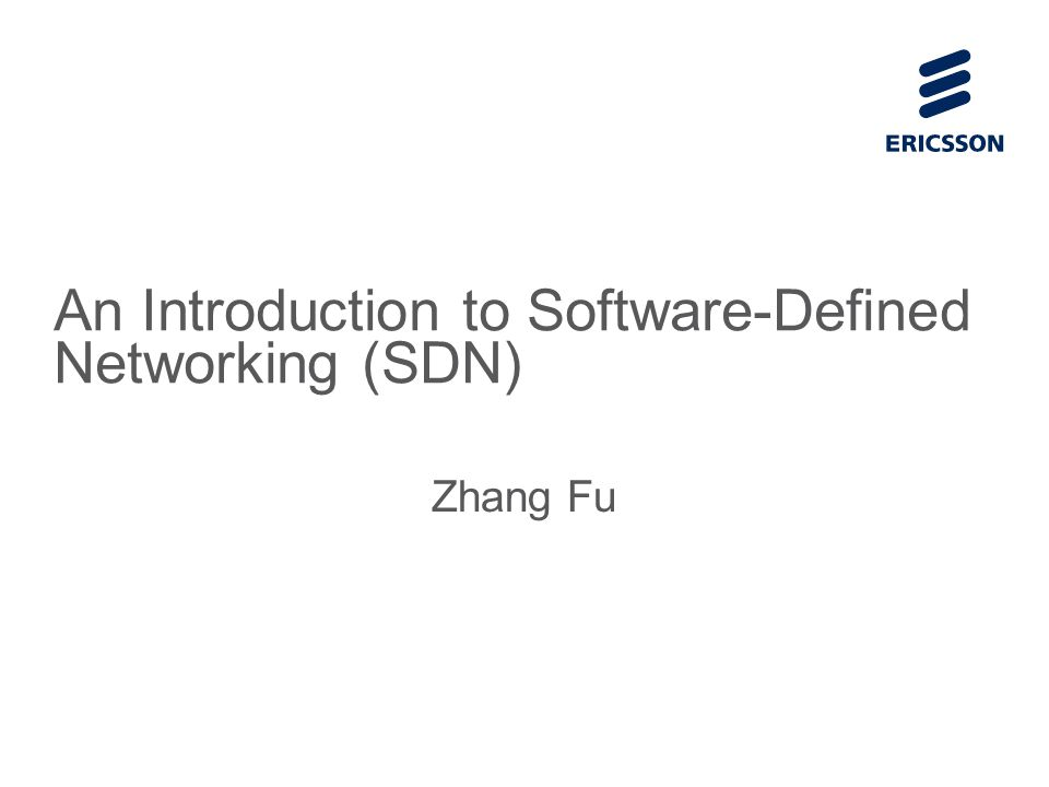 Slide title 70 pt CAPITALS Slide subtitle minimum 30 pt An Introduction to Software-Defined Networking (SDN) Zhang Fu
