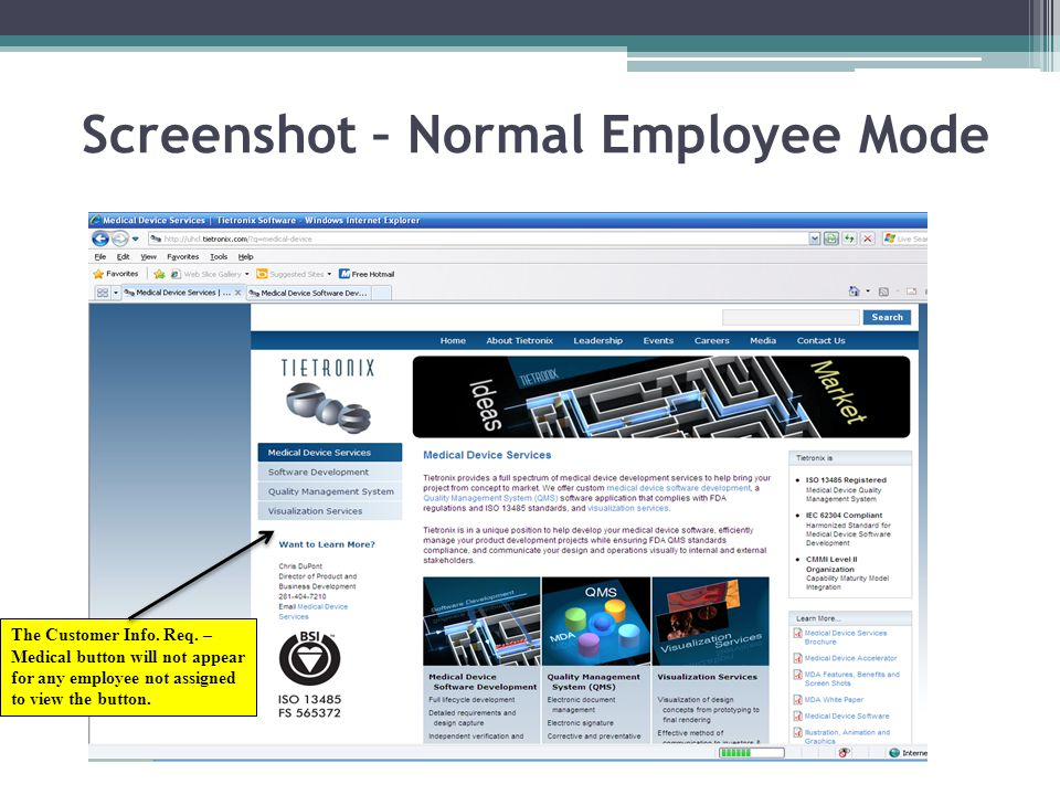 Screenshot – Normal Employee Mode The Customer Info. Req. – Medical button will not appear for any employee not assigned to view the button.