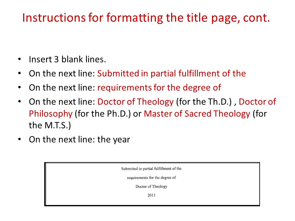 Instructions for formatting the title page, cont. Insert 3 blank lines.