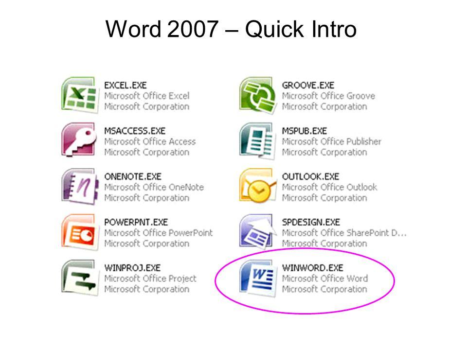 Word 2007 – Quick Intro