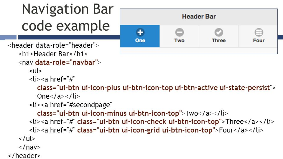 Navigation Bar code example Header Bar One Two Three Four