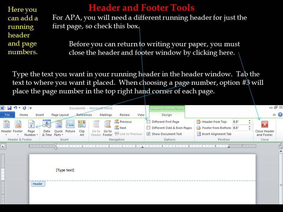 Header and Footer Tools Here you can add a running header and page numbers.