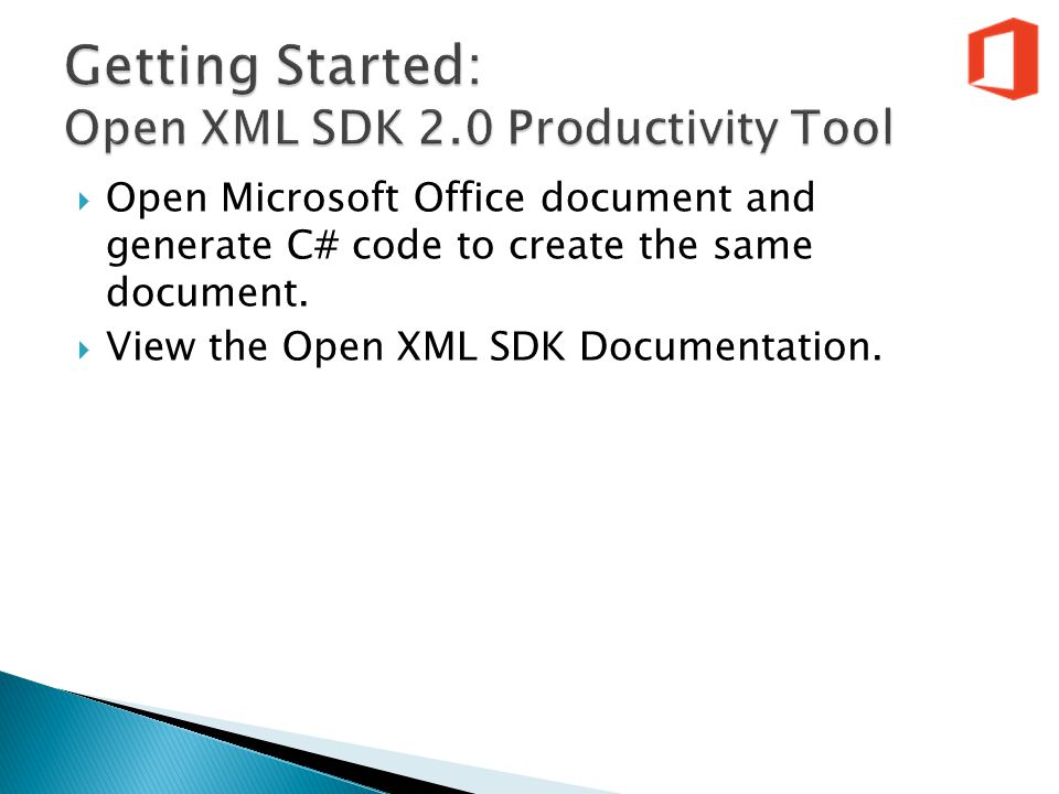  Open XML SDK 2.0 Productivity Tool for MS Office  Bookmarks  XSLT