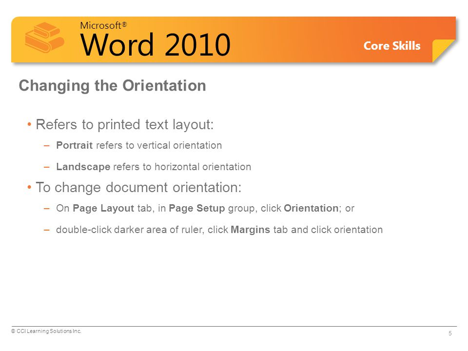 Microsoft ® Word 2010 Core Skills Inserting Page Numbers Page numbers inserted in header or footer On Insert tab, in Header & Footer group, click Page Number Top of PageChoose style for page numbers at top of page, or header area.