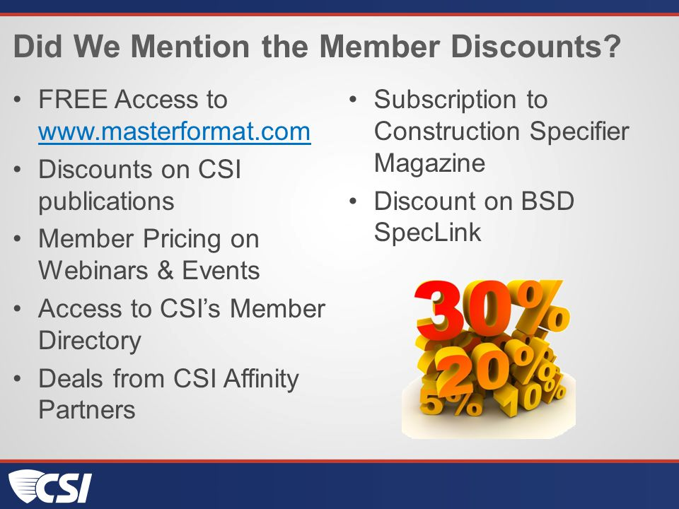 Did We Mention the Member Discounts.