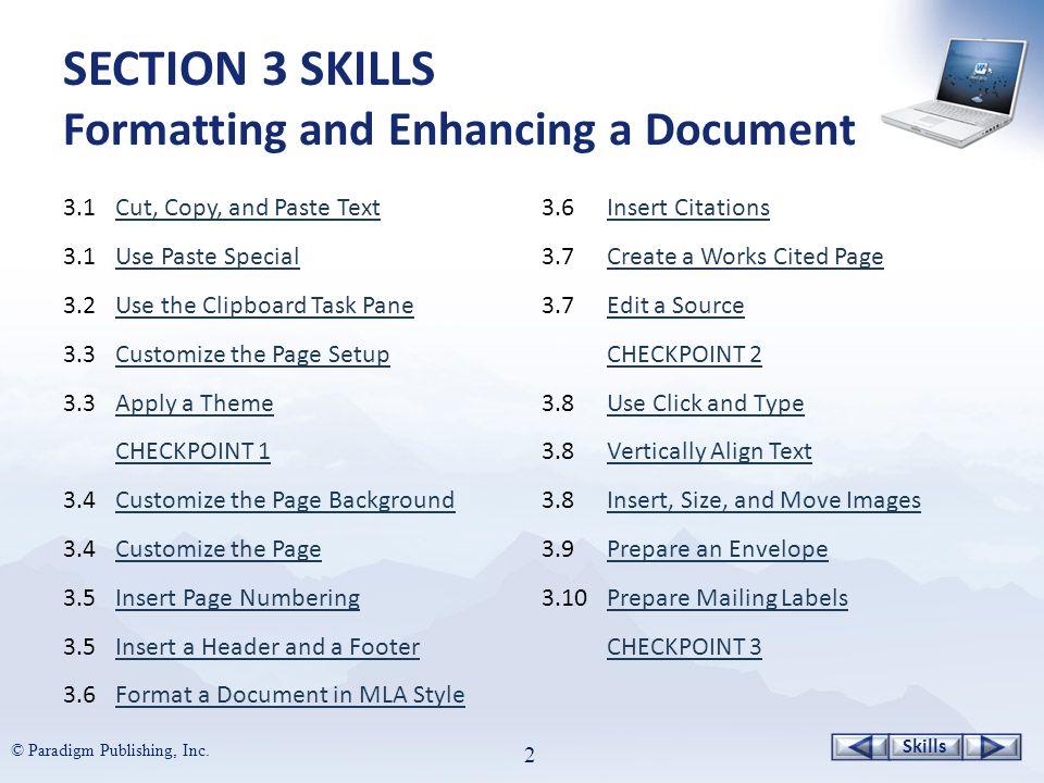 Skills © Paradigm Publishing, Inc.