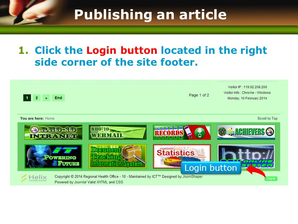 www.themegallery.com Publishing an article 1.Click the Login button located in the right side corner of the site footer. Login button