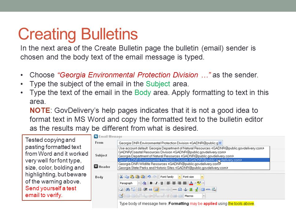 Creating Bulletins In the next area of the Create Bulletin page the bulletin (email) sender is chosen and the body text of the email message is typed.