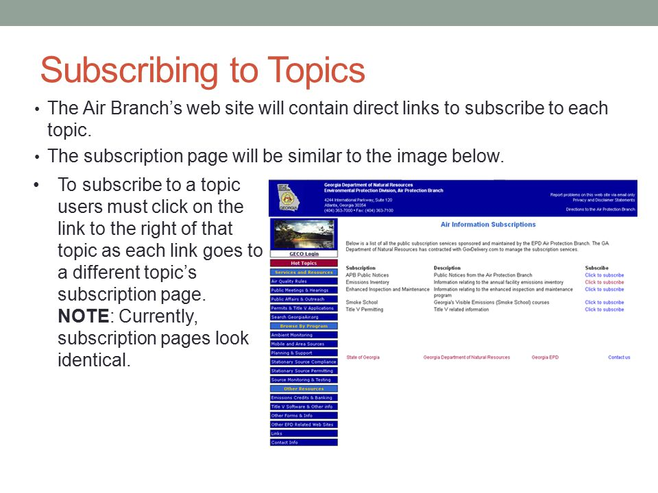 Subscribing to Topics The Air Branch's web site will contain direct links to subscribe to each topic.