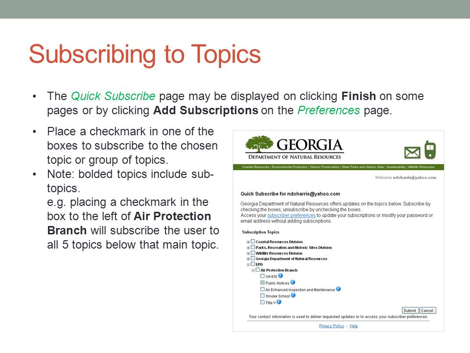 Subscribing to Topics The Quick Subscribe page may be displayed on clicking Finish on some pages or by clicking Add Subscriptions on the Preferences page.