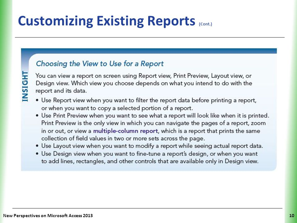 XP Customizing Existing Reports (Cont.) New Perspectives on Microsoft Access 201310