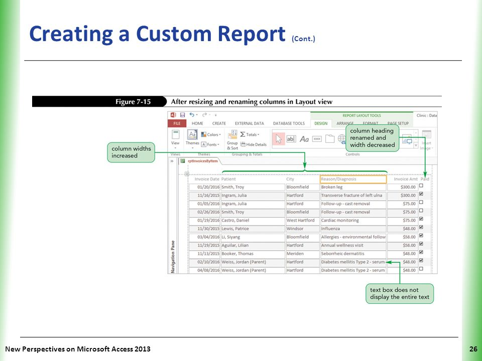 XP Creating a Custom Report (Cont.) New Perspectives on Microsoft Access 201326