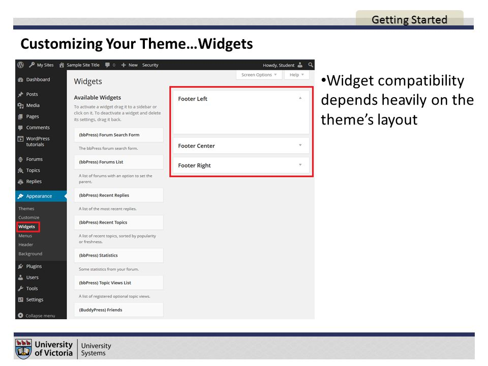 Customizing Your Theme…Widgets Widget compatibility depends heavily on the theme's layout AGENDA Getting Started