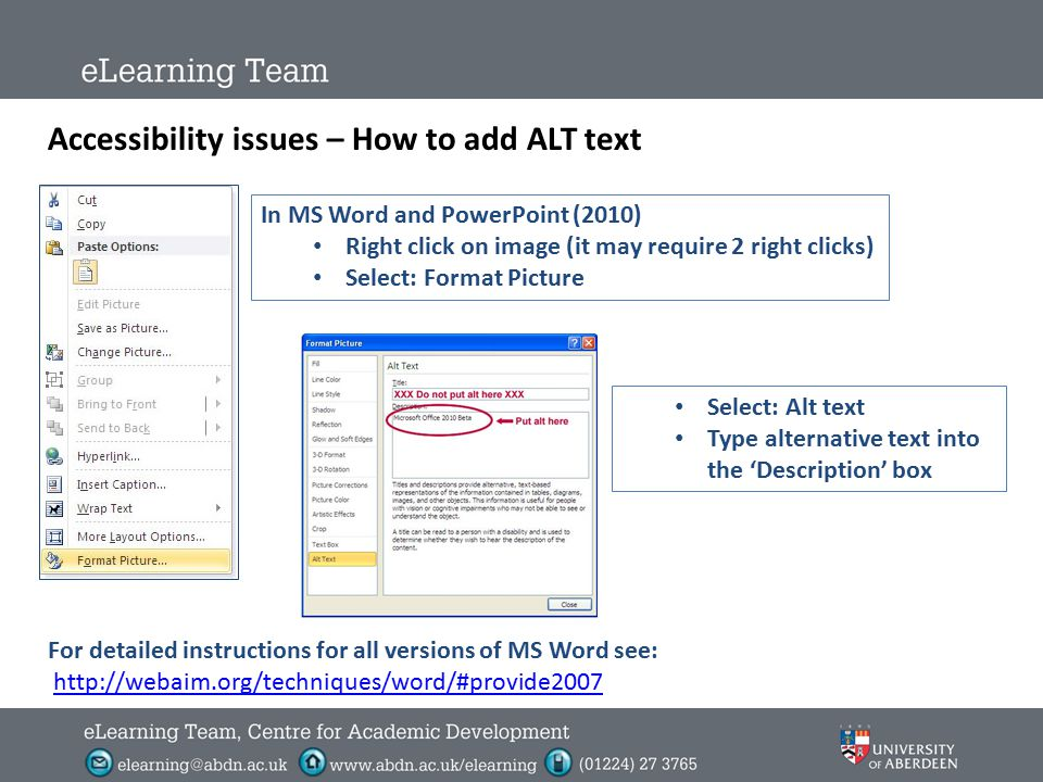 Accessibility issues: Images and the use of ALT Text Screen reader users, such as the visually impaired, rely upon ALT text for a textual representati