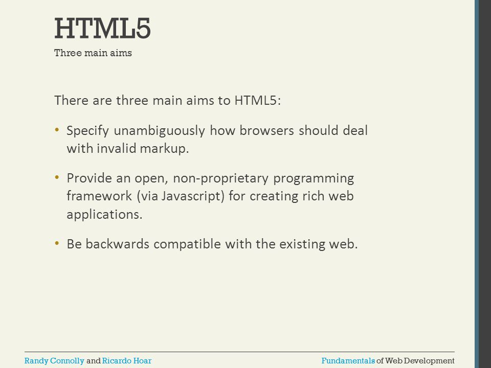 Fundamentals of Web DevelopmentRandy Connolly and Ricardo HoarFundamentals of Web DevelopmentRandy Connolly and Ricardo Hoar HTML5 There are three mai