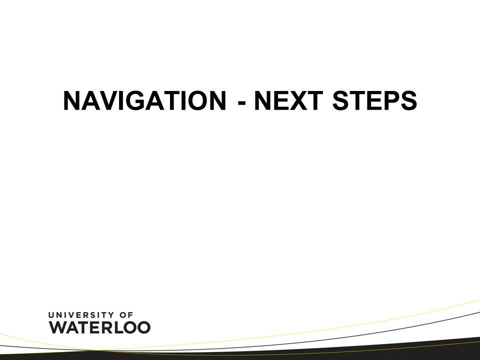 NAVIGATION - NEXT STEPS
