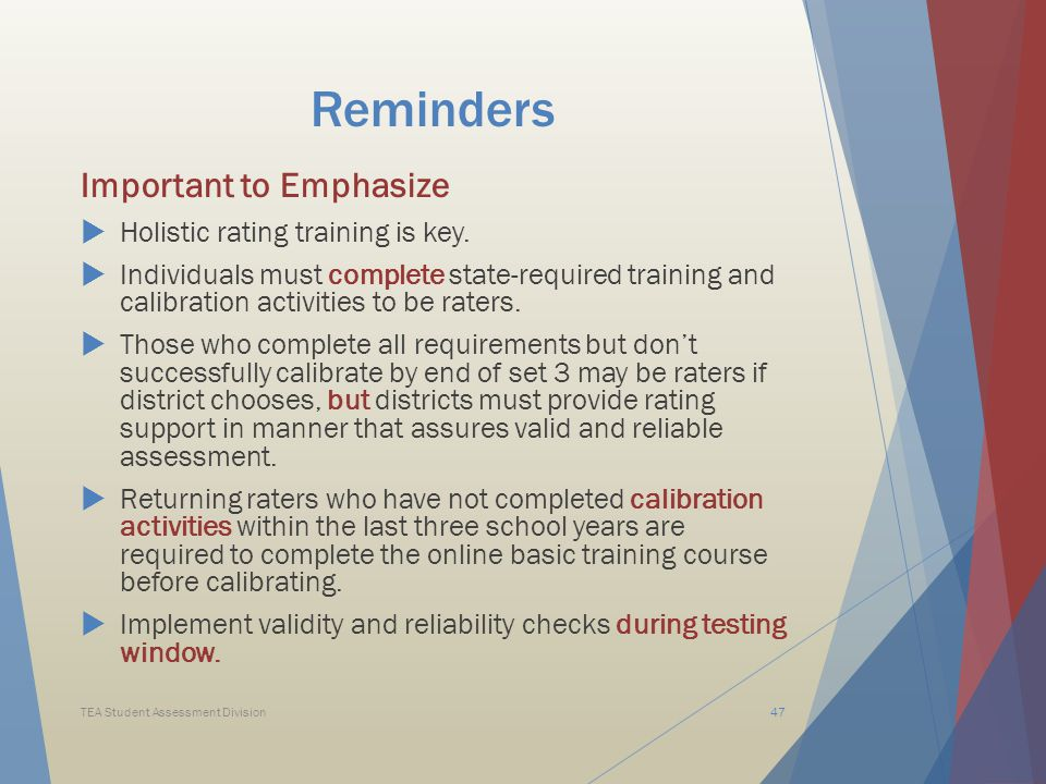 Reminders Important to Emphasize  Holistic rating training is key.