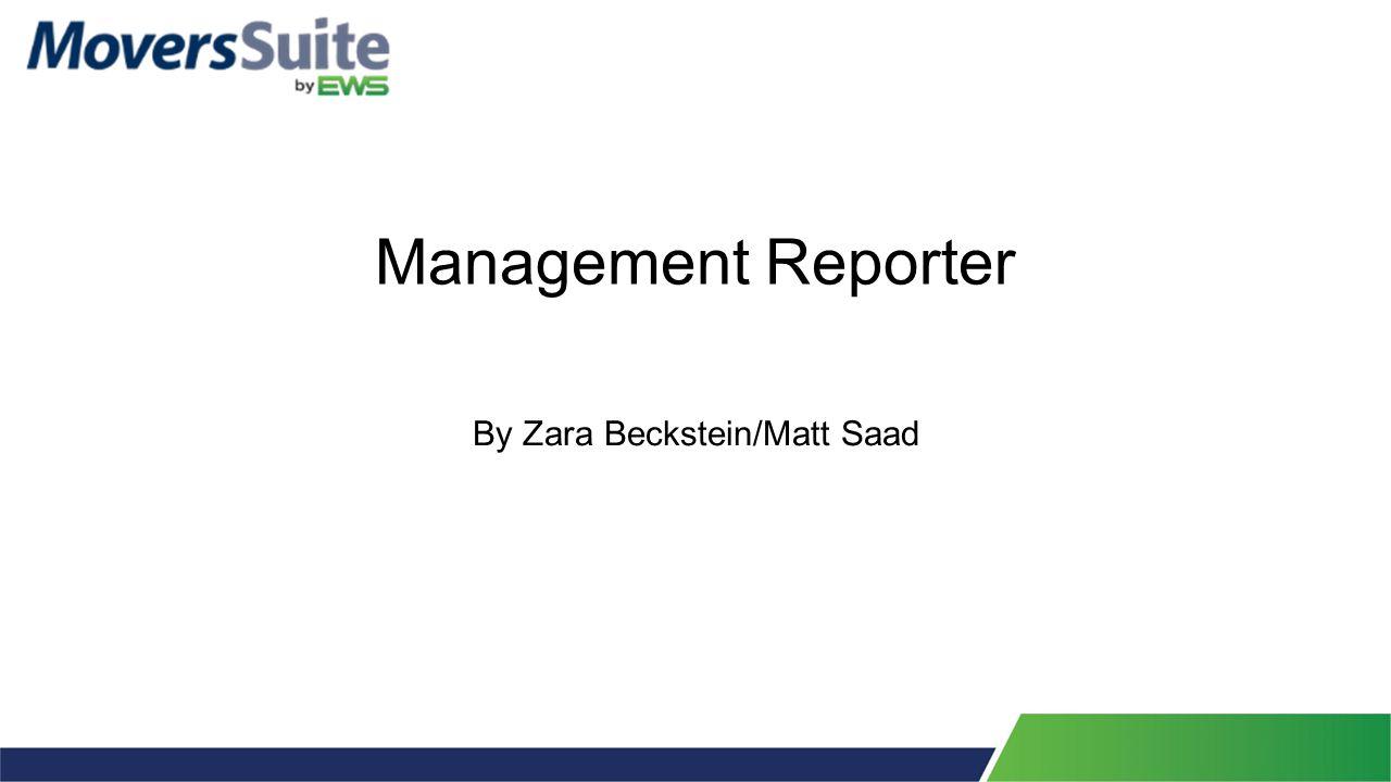 Management Reporter By Zara Beckstein/Matt Saad