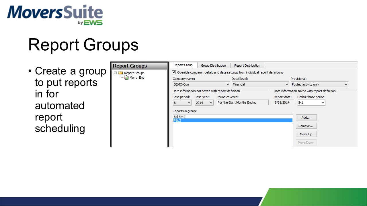 Report Groups Create a group to put reports in for automated report scheduling