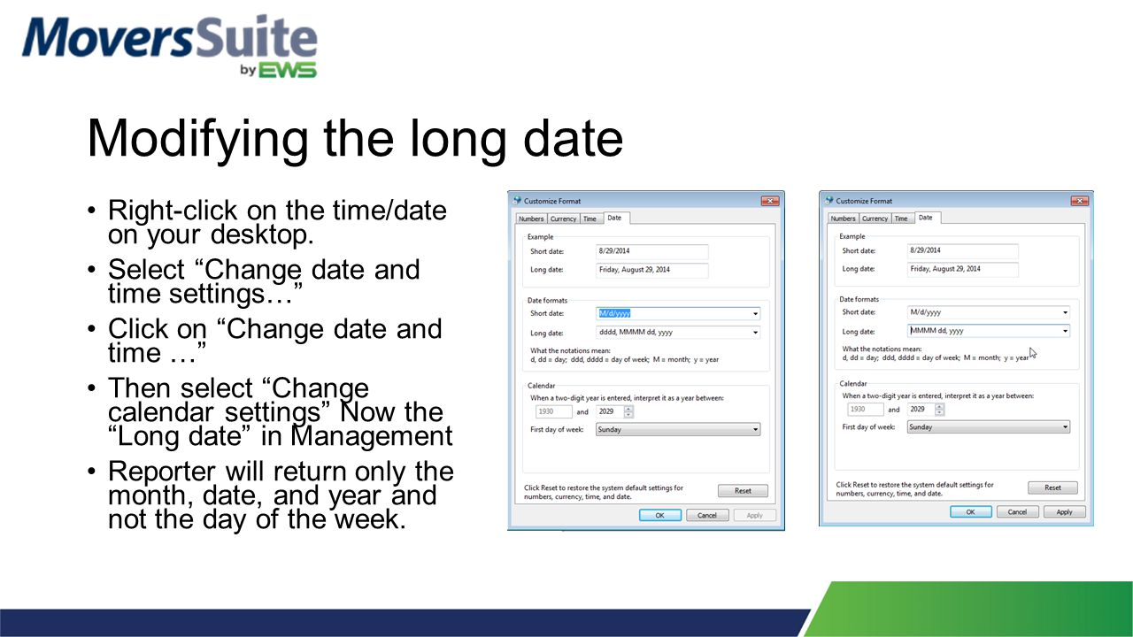 Modifying the long date Right-click on the time/date on your desktop.