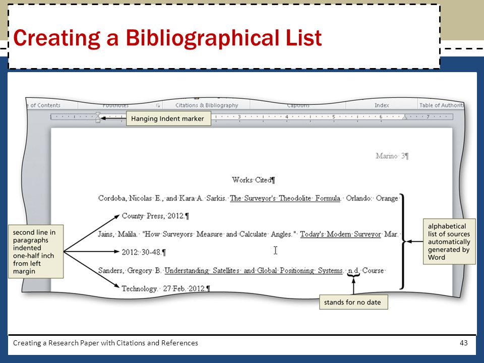 Creating a Research Paper with Citations and References43 Creating a Bibliographical List