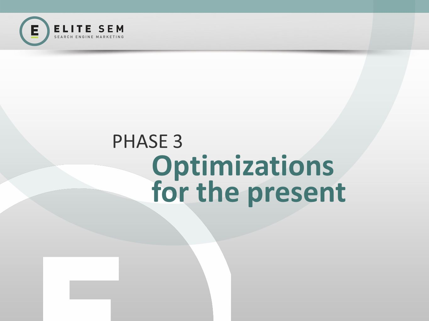 Optimizations for the present PHASE 3