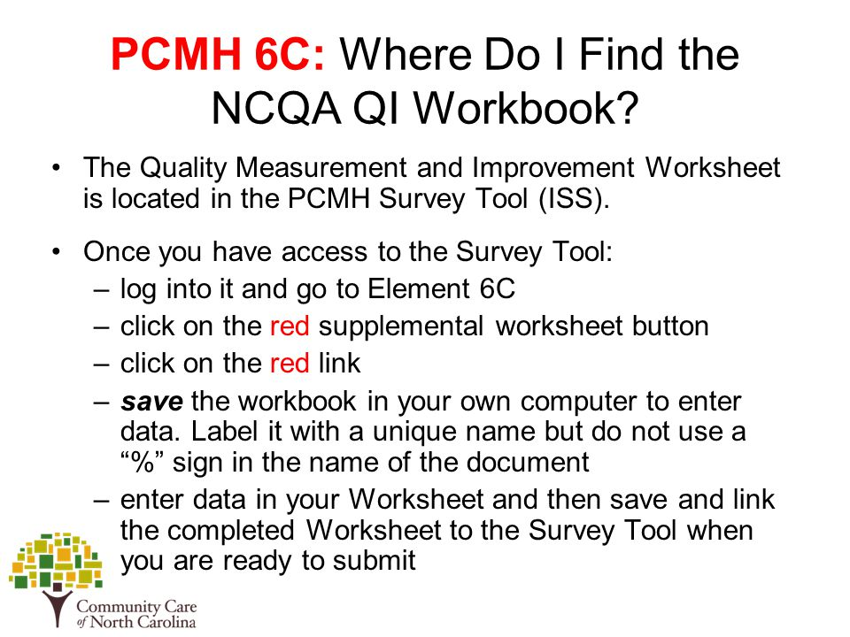 PCMH 6C: Where Do I Find the NCQA QI Workbook.